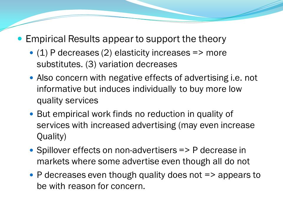 Empirical Results appear to support the theory