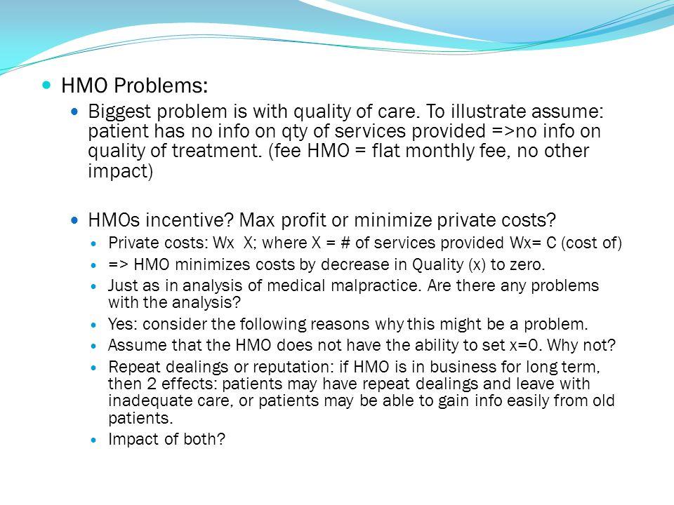 HMO Problems: