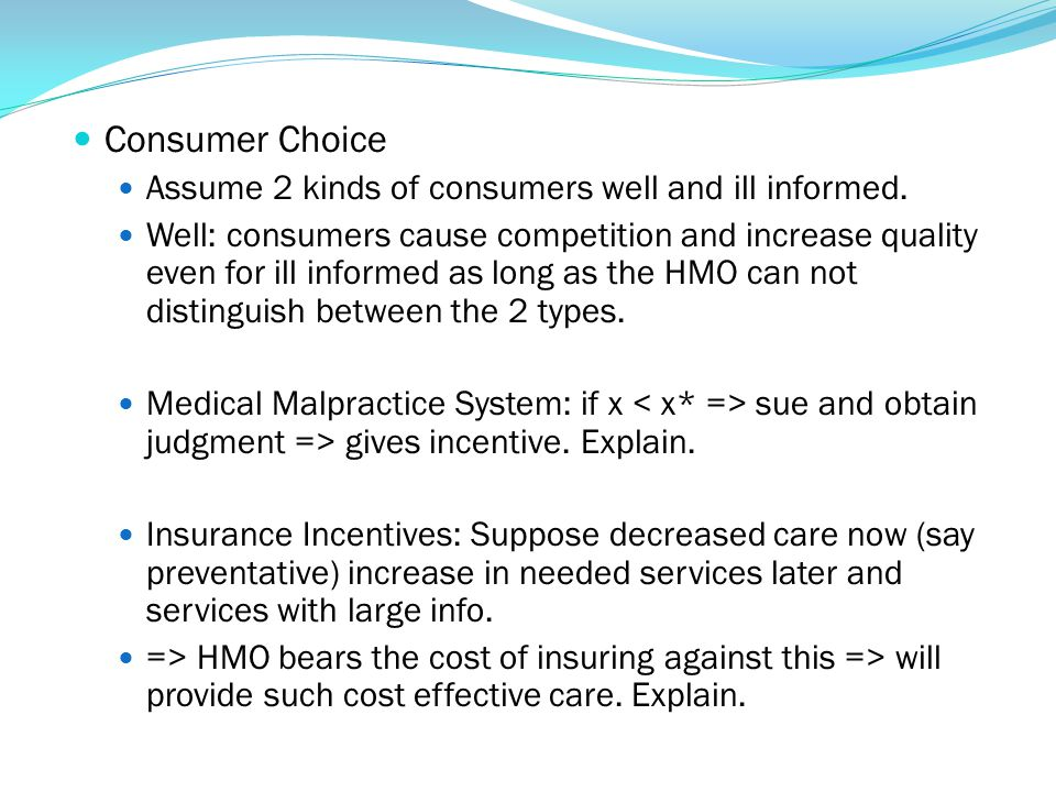 Consumer Choice Assume 2 kinds of consumers well and ill informed.