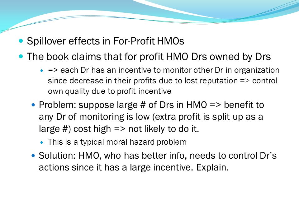 Spillover effects in For-Profit HMOs