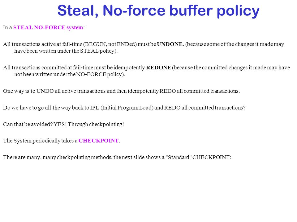 Steal, No-force buffer policy