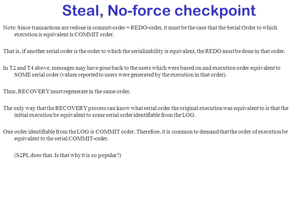 Steal, No-force checkpoint