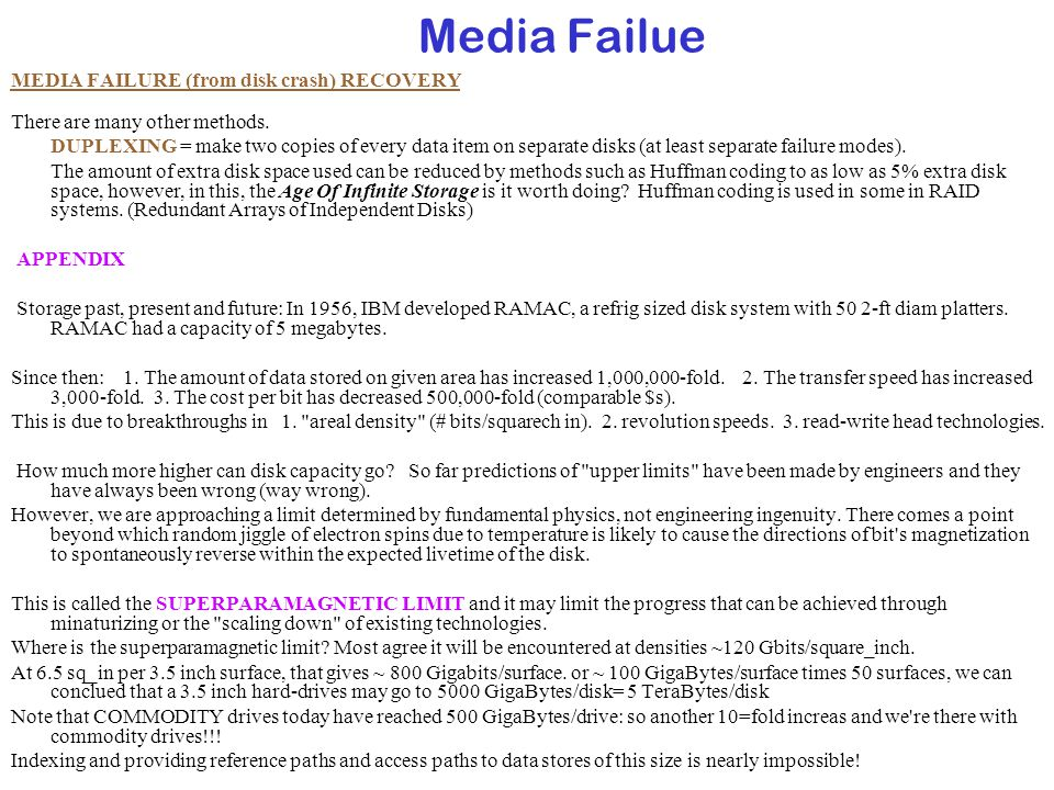 Media Failue MEDIA FAILURE (from disk crash) RECOVERY