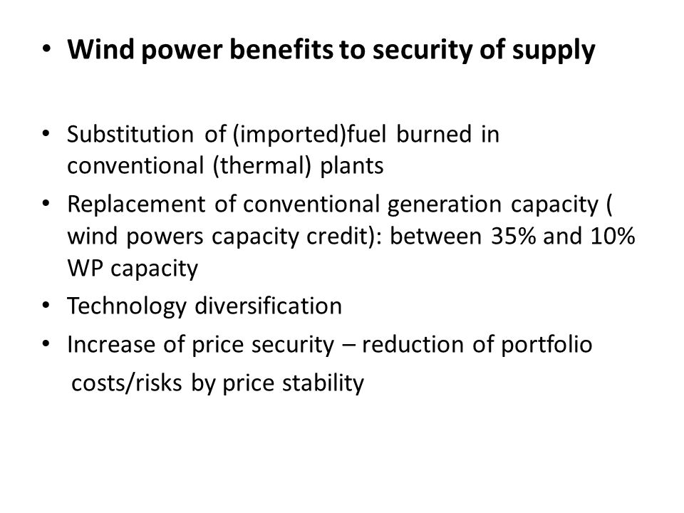 Wind power benefits to security of supply