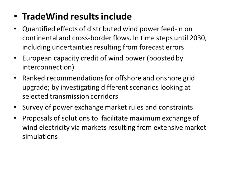 TradeWind results include