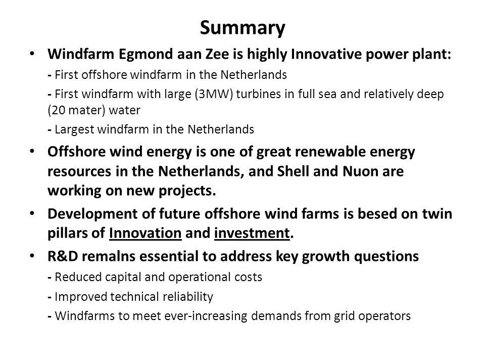 Summary Windfarm Egmond aan Zee is highly Innovative power plant: