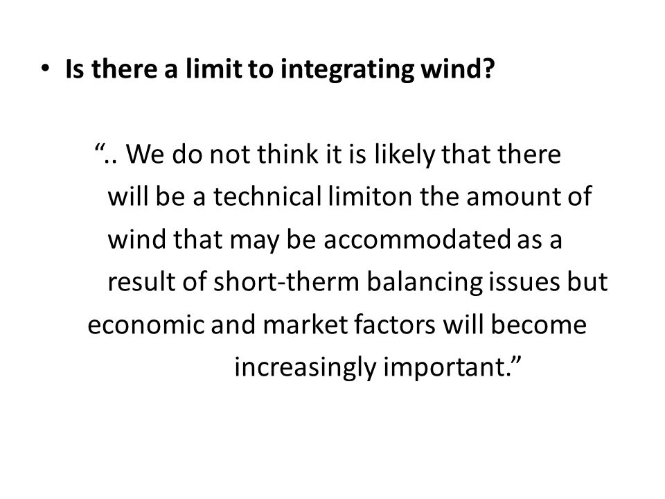 Is there a limit to integrating wind