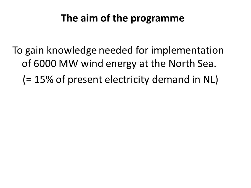 The aim of the programme