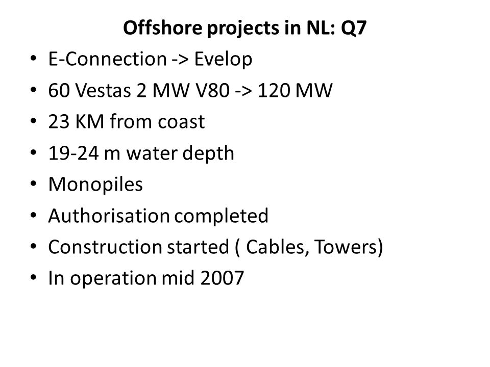 Offshore projects in NL: Q7