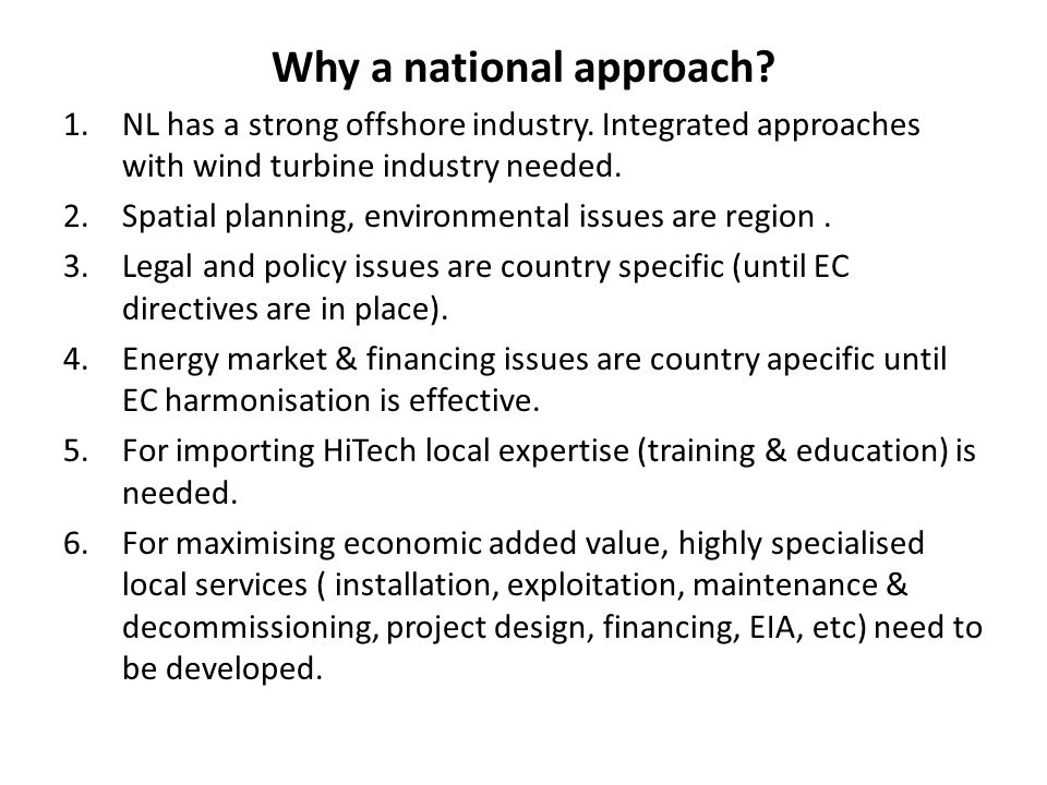Why a national approach
