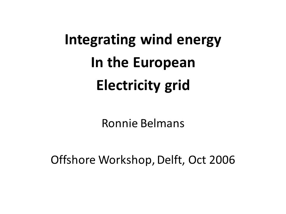 Integrating wind energy
