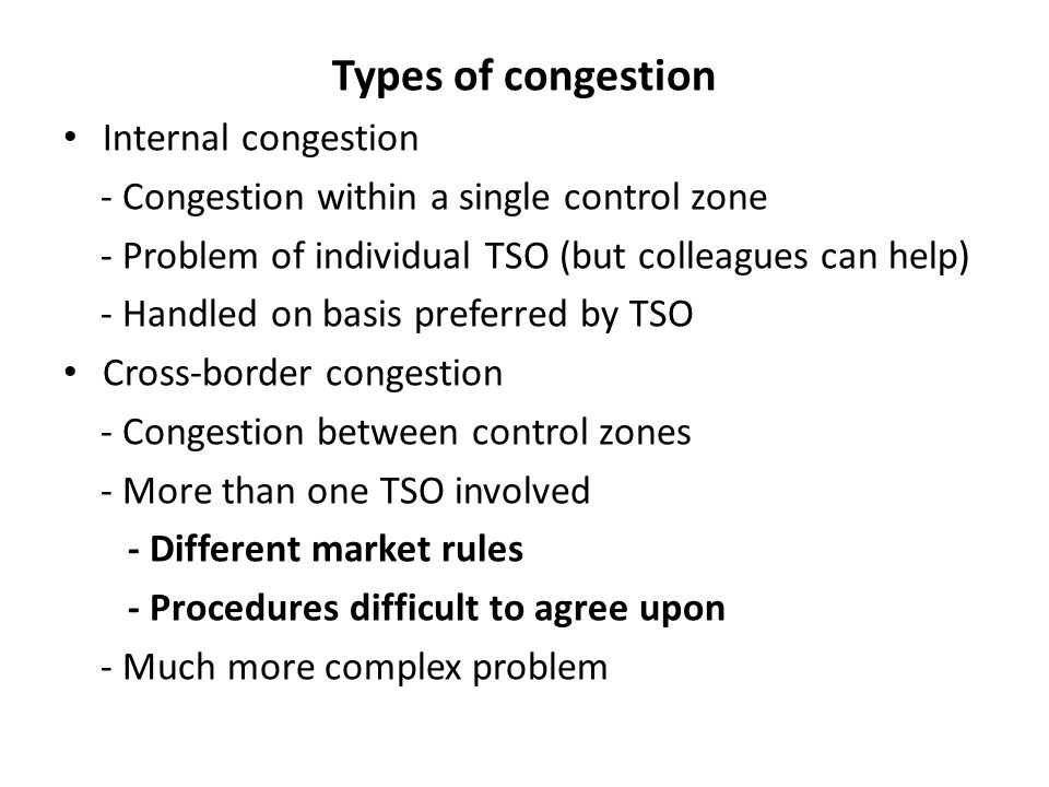 Types of congestion Internal congestion