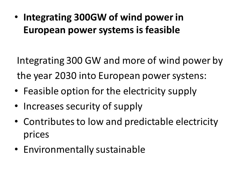 Integrating 300GW of wind power in European power systems is feasible