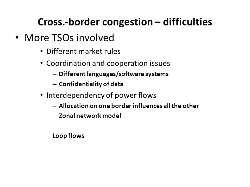 Cross.-border congestion – difficulties