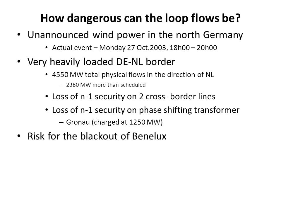 How dangerous can the loop flows be