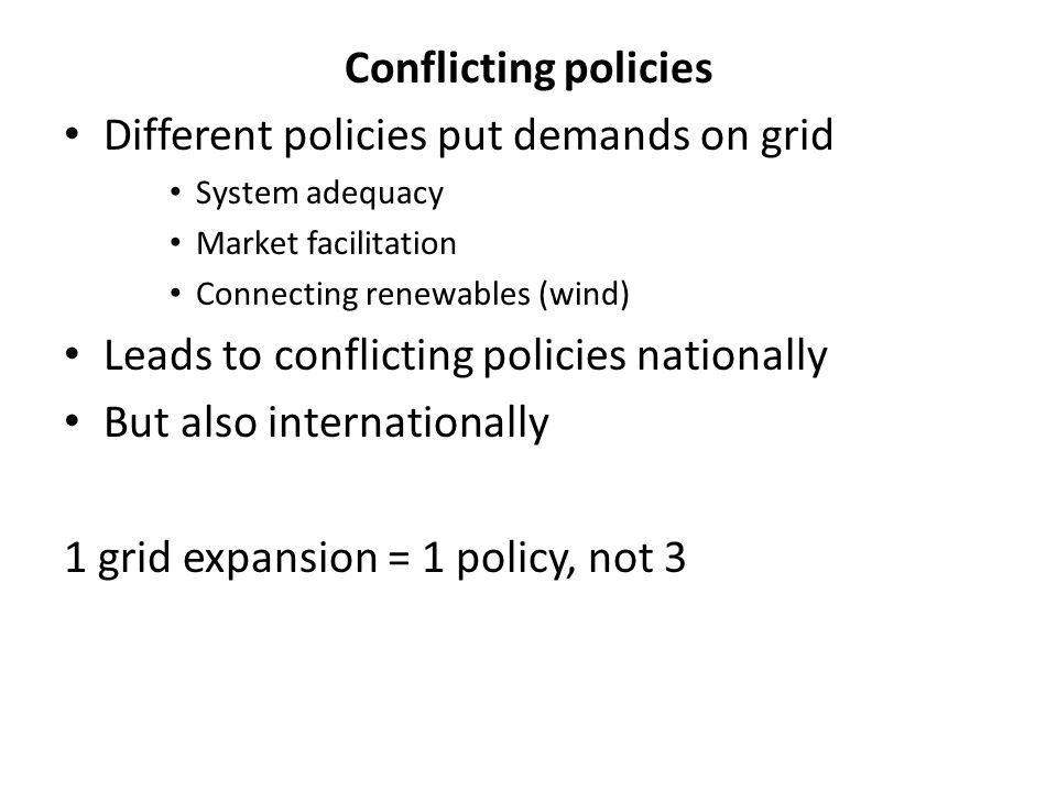 Different policies put demands on grid