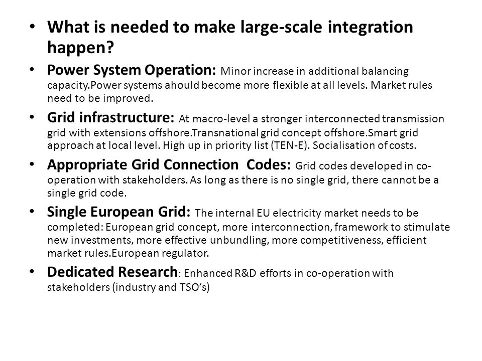 What is needed to make large-scale integration happen