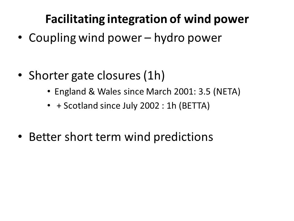 Facilitating integration of wind power