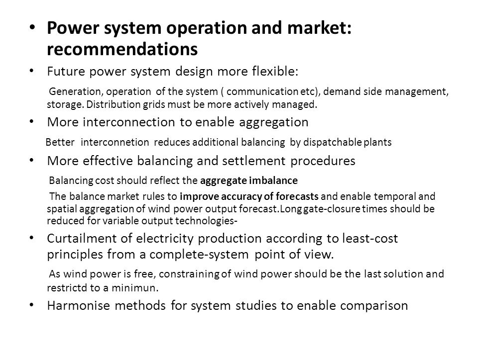 Power system operation and market: recommendations