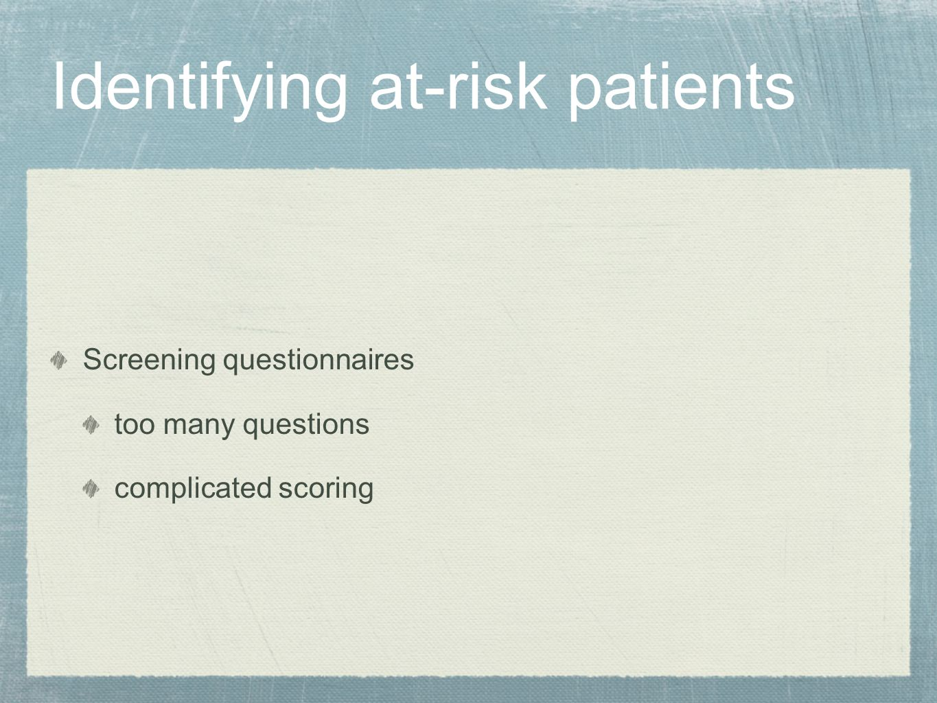 Identifying at-risk patients