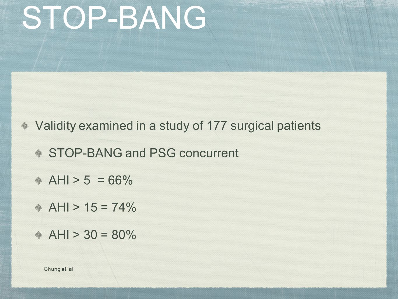 STOP-BANG Validity examined in a study of 177 surgical patients