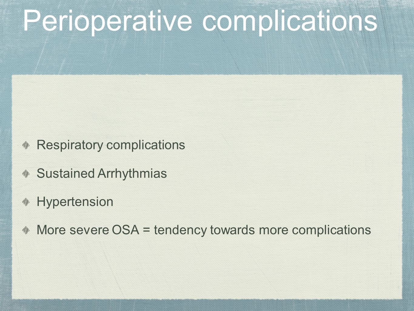 Perioperative complications