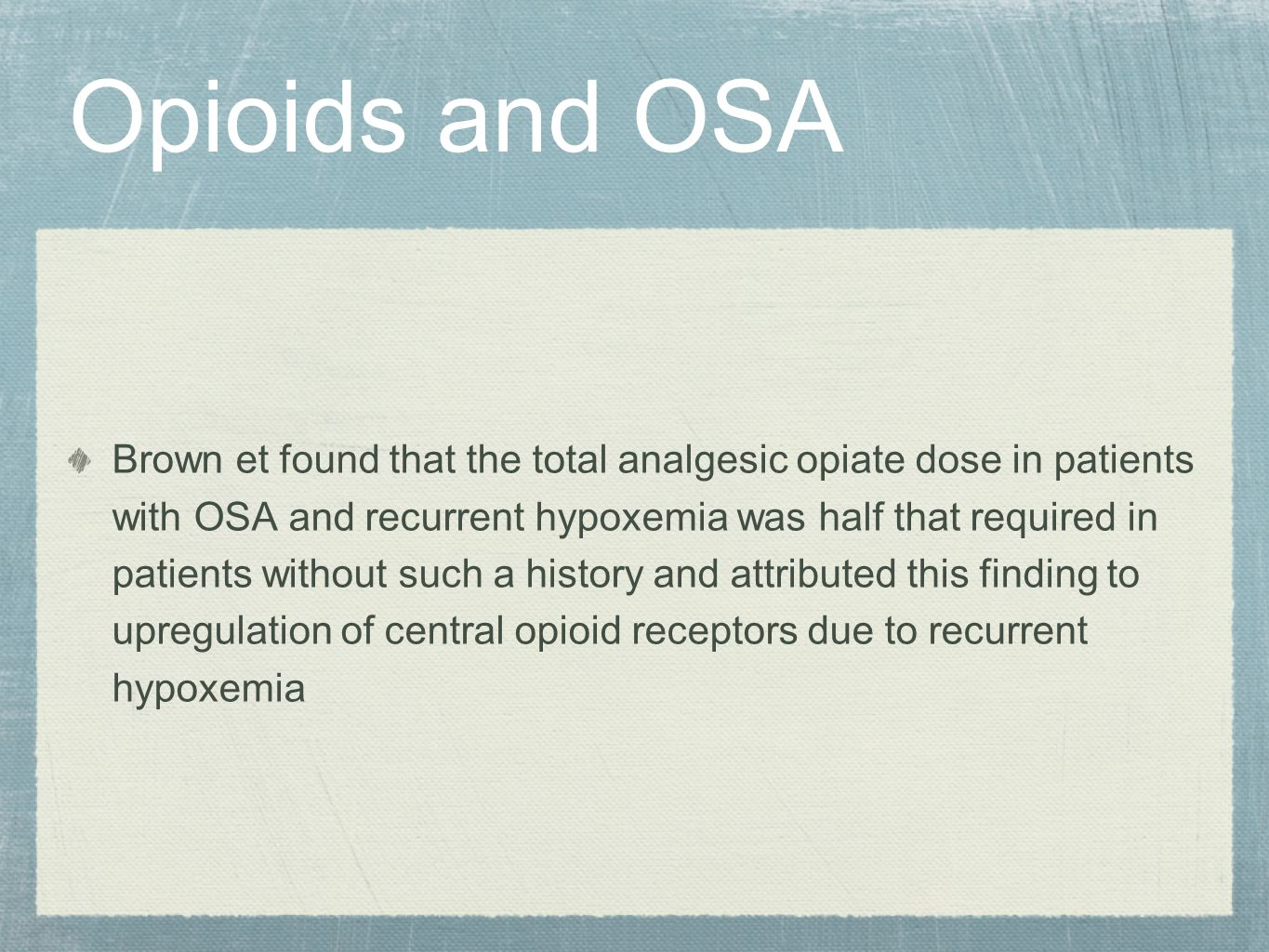 Opioids and OSA