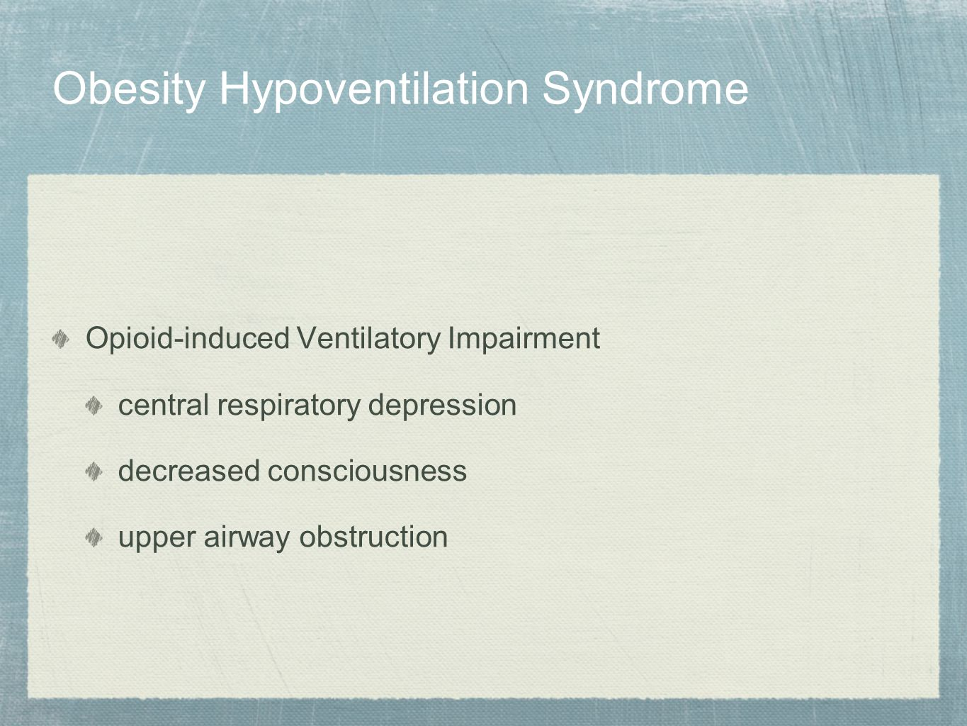 Obesity Hypoventilation Syndrome