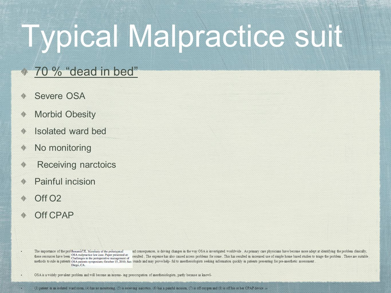 Typical Malpractice suit