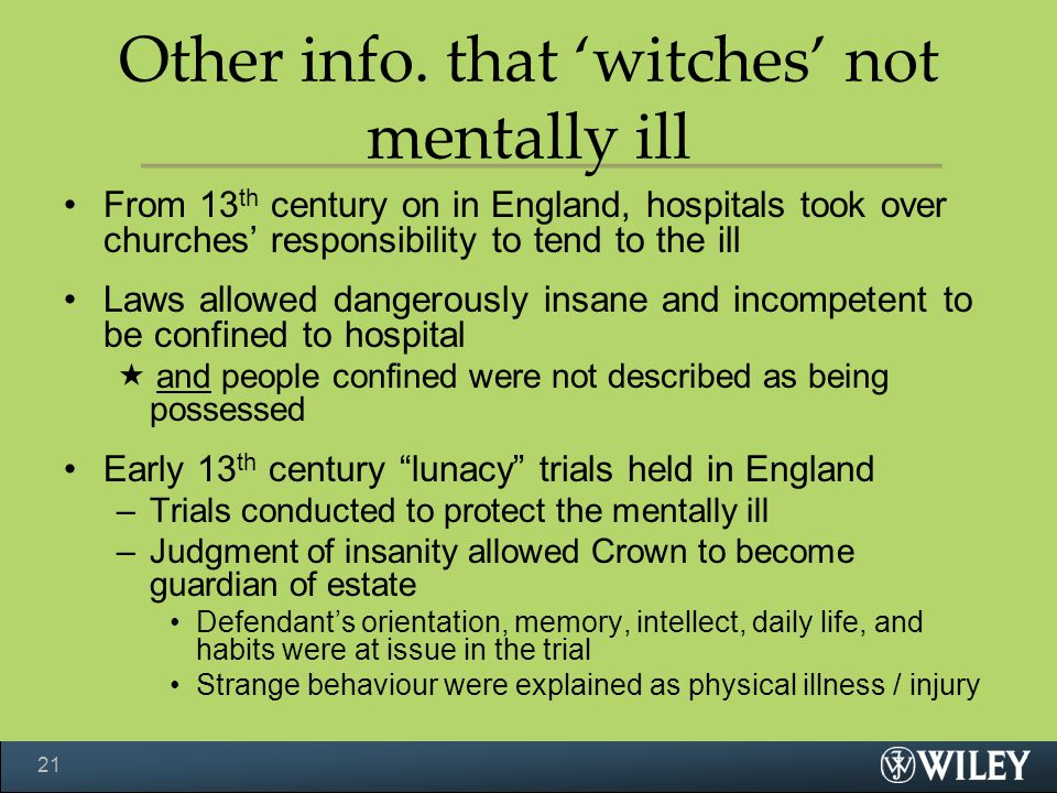 Other info. that 'witches' not mentally ill