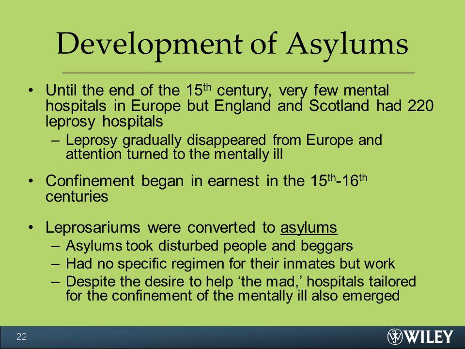 Development of Asylums