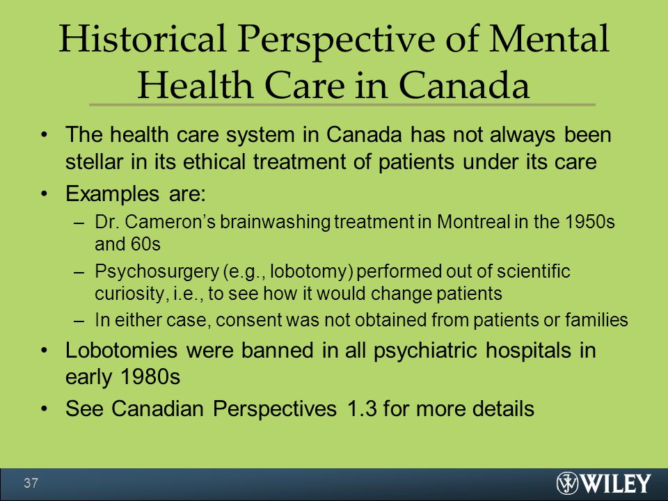 Historical Perspective of Mental Health Care in Canada