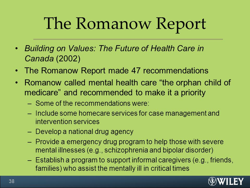 The Romanow Report Building on Values: The Future of Health Care in Canada (2002) The Romanow Report made 47 recommendations.