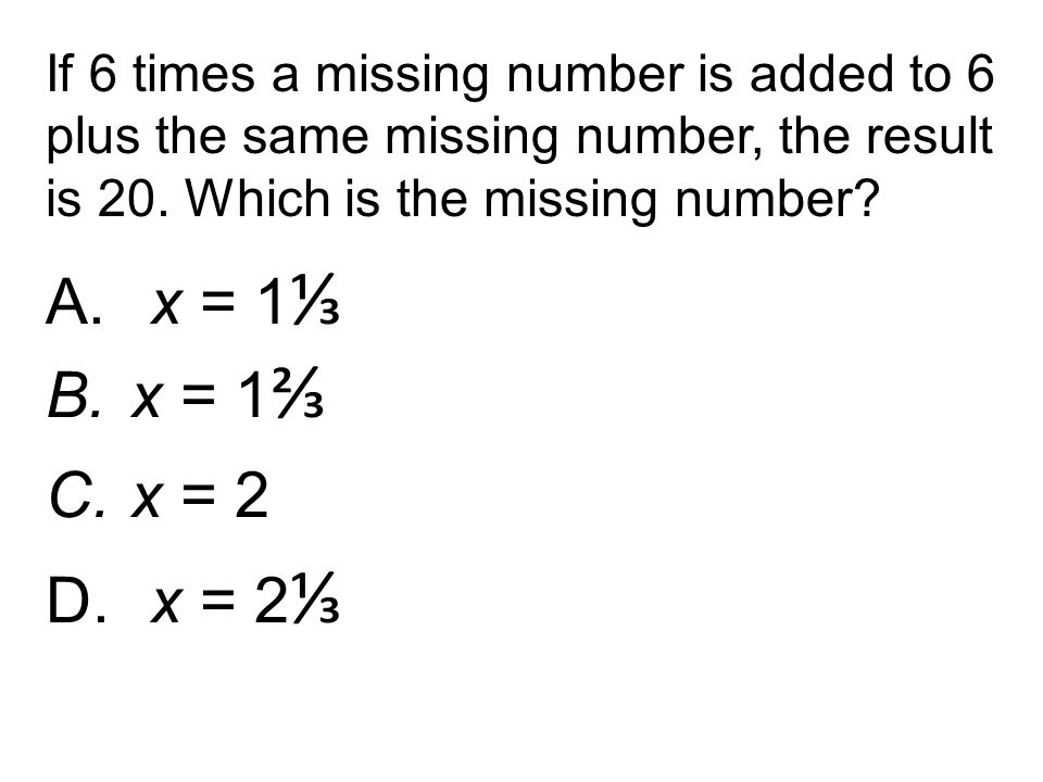 If 6 times a missing number is added to 6 plus the same missing number, the result is 20. Which is the missing number