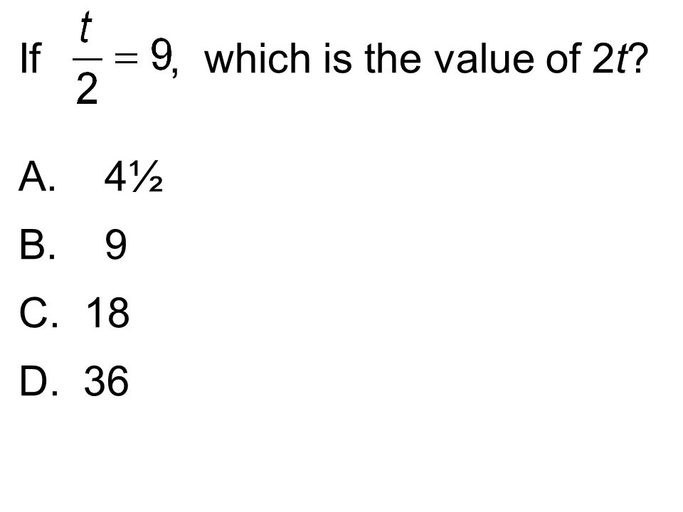If , which is the value of 2t
