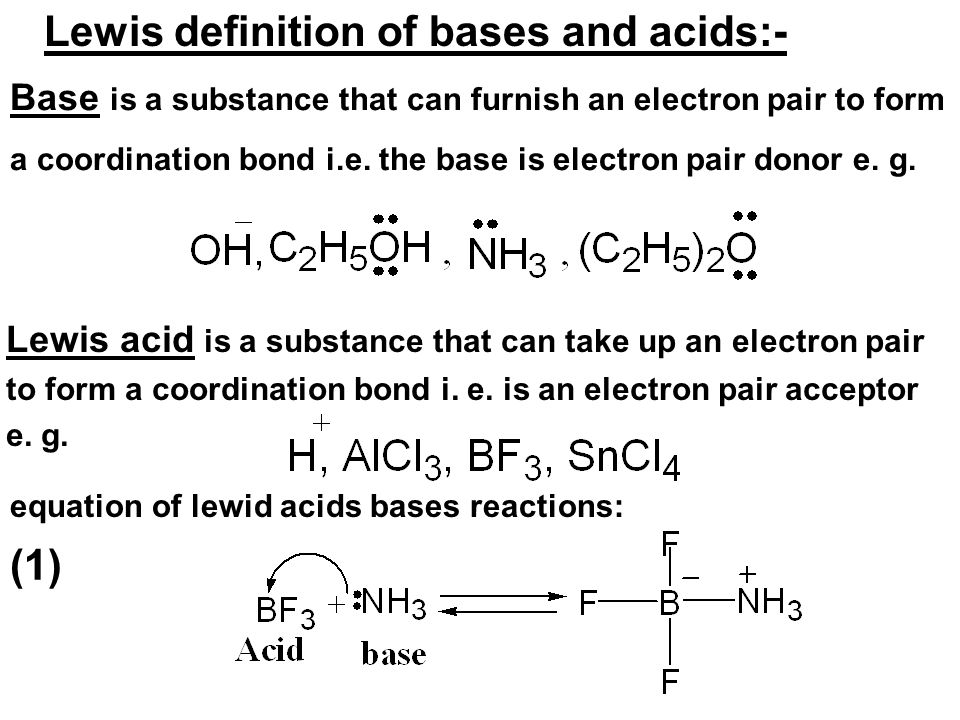 Lewis definition of bases and acids:-