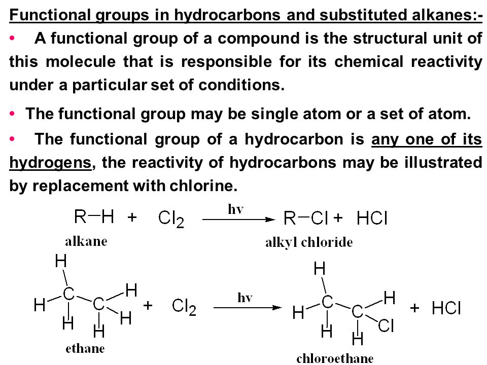 Functional groups in hydrocarbons and substituted alkanes:-