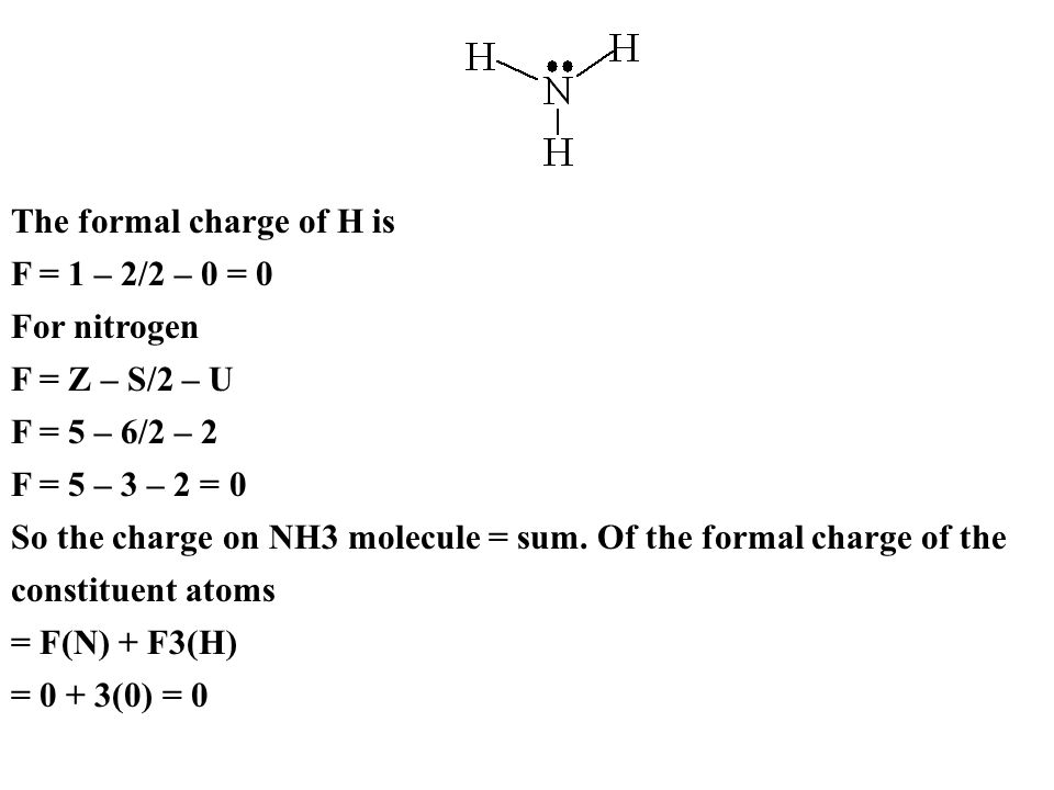 The formal charge of H is