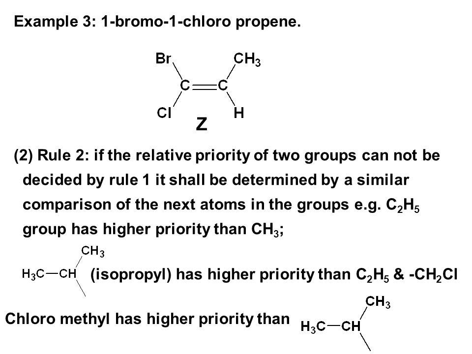 Z Example 3: 1-bromo-1-chloro propene.