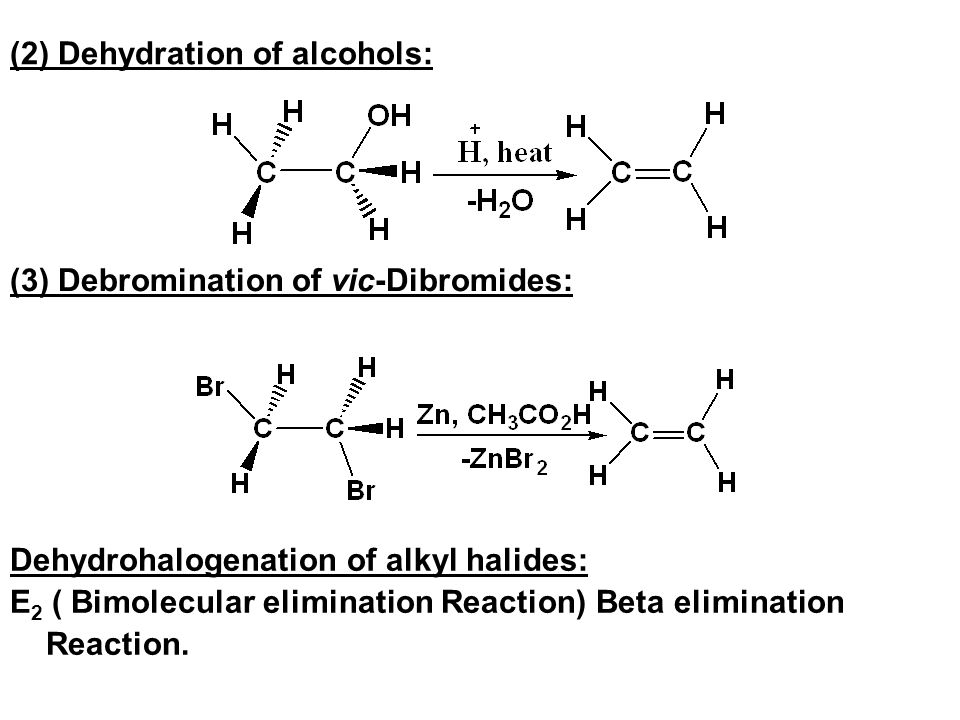 (2) Dehydration of alcohols: