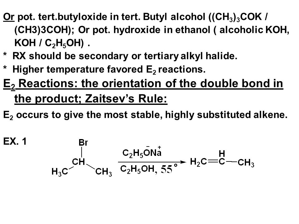 Or pot. tert. butyloxide in tert