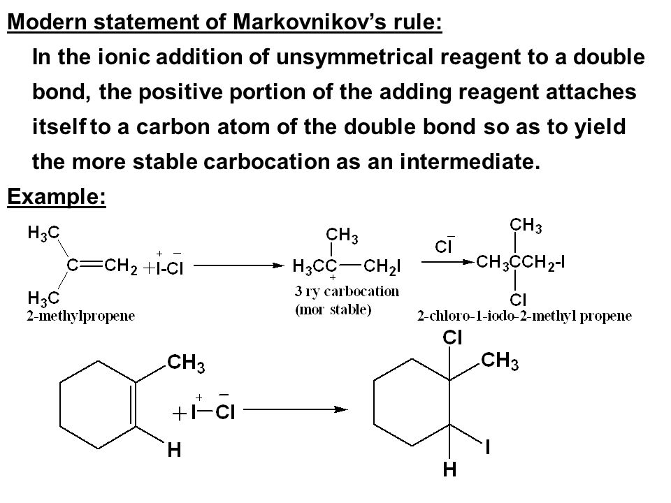 Modern statement of Markovnikov's rule: