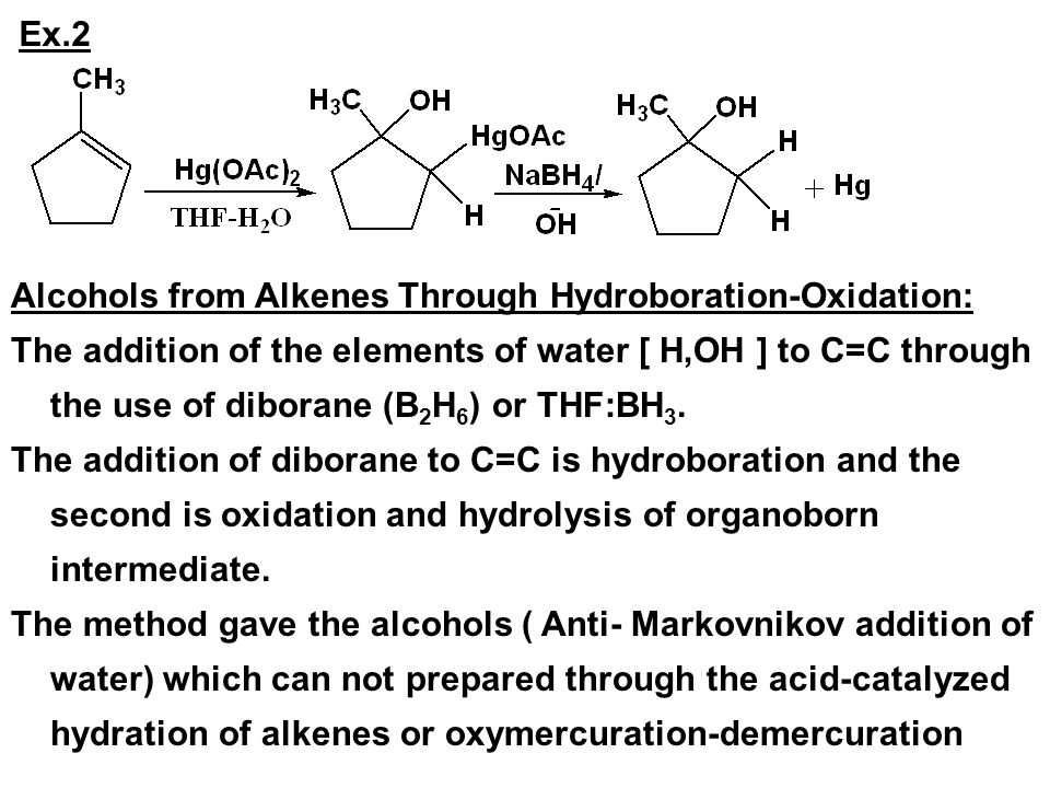 Ex.2 Alcohols from Alkenes Through Hydroboration-Oxidation: