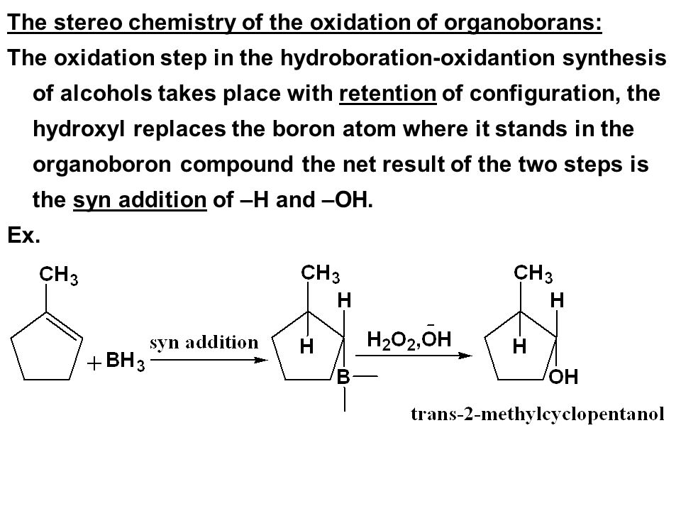 The stereo chemistry of the oxidation of organoborans: