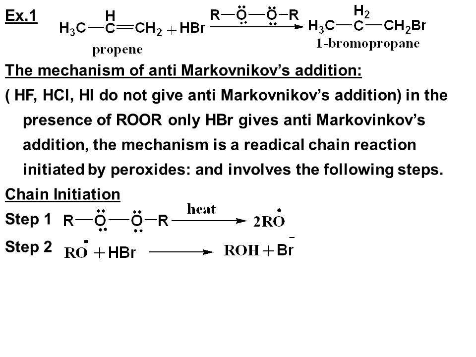 Ex.1 The mechanism of anti Markovnikov's addition: