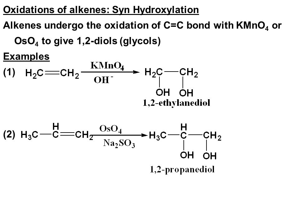 Oxidations of alkenes: Syn Hydroxylation