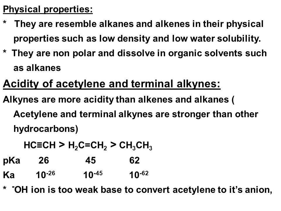 Acidity of acetylene and terminal alkynes: