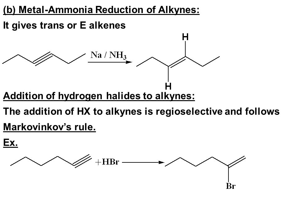 (b) Metal-Ammonia Reduction of Alkynes: