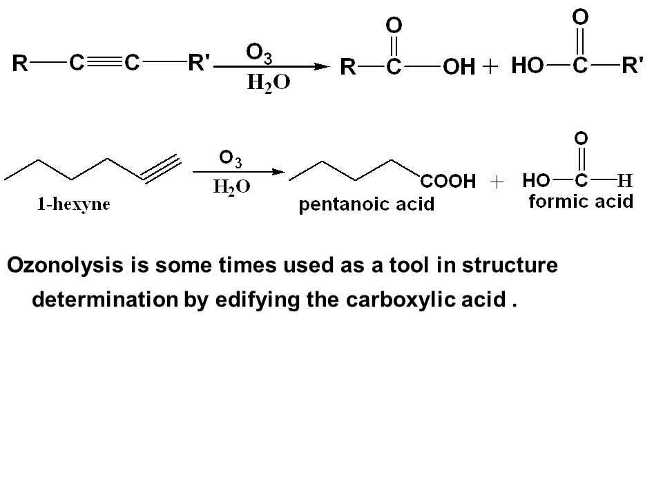 Ozonolysis is some times used as a tool in structure determination by edifying the carboxylic acid .