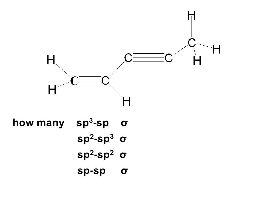 how many sp3-sp σ sp2-sp3 σ sp2-sp2 σ sp-sp σ